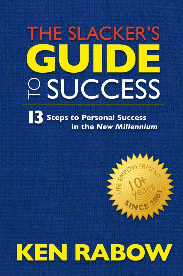 The Slacker's Guide To Success